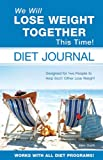 img - for We Will Lose Weight Together This Time! book / textbook / text book
