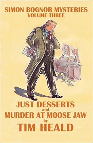 Book Just Deserts & Murder at Moose Jaw; Omnibus Three (Simon Bognor mysteries)