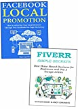 Make Money On Your Spare Time: Use Facebook Local Promotions & Fiverr Service Freelancing to Make Money on the Side
