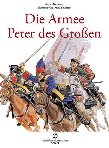Die Armee Peters des Großen