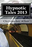 img - for Hypnotic Tales 2013: Some Light Some Dark book / textbook / text book