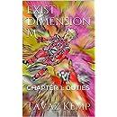 Exist Dimension M: Chapter 1: DUTIES (Dimension M )