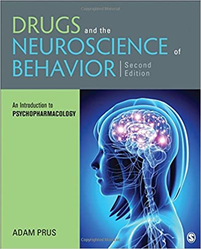 Drugs and the Neuroscience of Behavior: An Introduction to