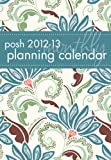 Posh 2012-13 Planning Calendar Teal Floral: 2 Year Monthly Planner Calendar