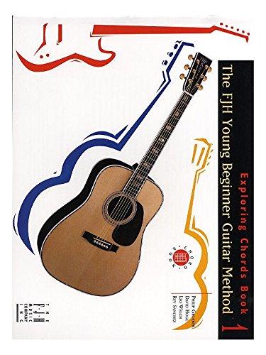 FJH Young Beginner Guitar Method: Exploring Chords Book 1 ...