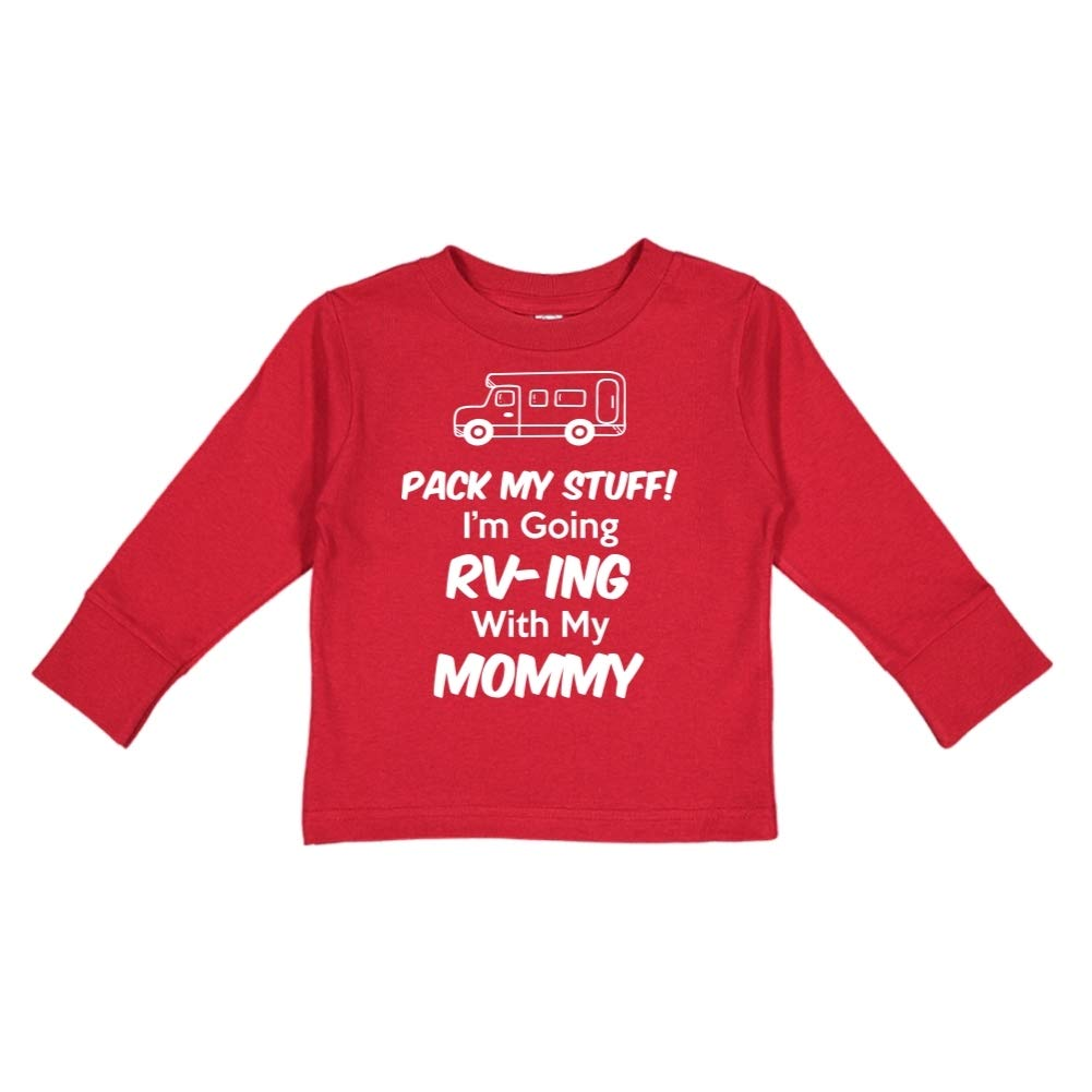 Im Going RV-ing with My Mommy Pack My Stuff Toddler//Kids Long Sleeve T-Shirt
