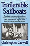 img - for Trailerable Sailboats by Christopher Caswell (1982-11-17) book / textbook / text book
