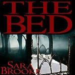 The Bed   Sara Brooke