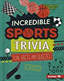 Incredible Sports Trivia: Fun Facts and Quizzes (Trivia Time!)