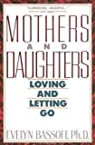 img - for Mothers and Daughters: Loving and Letting Go (Plume) by Bassoff, Evelyn S. (1995) Mass Market Paperback book / textbook / text book