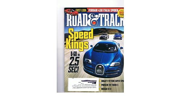 Road Track Magazine November 2011 Speed Kings 0 60 In 25 Sec Ferrari 458 Italia Spider Bugatti Veyron Ss Porsche 911 Turbo S Nissan Gt R Amazon Com Books