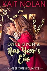 Once Upon A New Year's Eve (Meet Cute Romance Book 2)