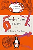 Twelve Years a Slave: (Penguin Orange Collection)