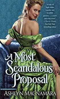 A Most Scandalous Proposal (A Most Series) by [Macnamara, Ashlyn]