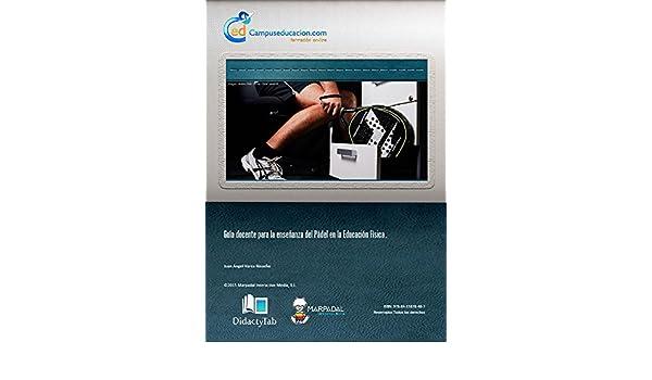 Amazon.com: Guía docente para la enseñanza del Pádel en la Educación Física (Spanish Edition) eBook: Juan Ángel Varea Risueño: Kindle Store