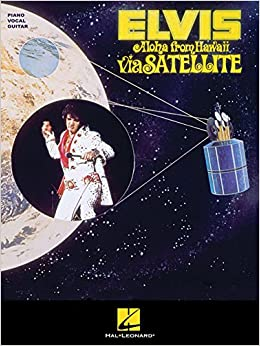 Elvis Presley: Aloha From Hawaii Via Satellite (PVG) (Piano Vocal Guitar)