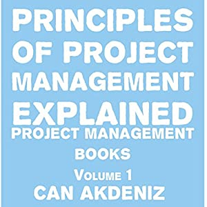 Principles of Project Management Explained Audiobook