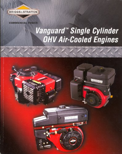 Vanguard Single Cylinder OHV Air-Cooled Engines Repair Manual - Part No. 272147-2/08