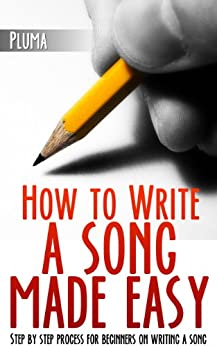 How to write a song step by step easy