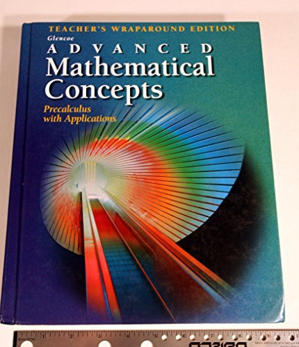 Advanced Mathematical Concepts: Precalculus with Applications - Teacher's Wraparound Edition by Yunker (2000) Hardcover