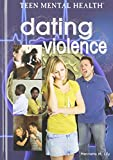Dating Violence (Teen Mental Health)