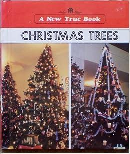 christmas trees new true books kathy henderson 9780516011622 amazoncom books - Amazon Christmas Trees