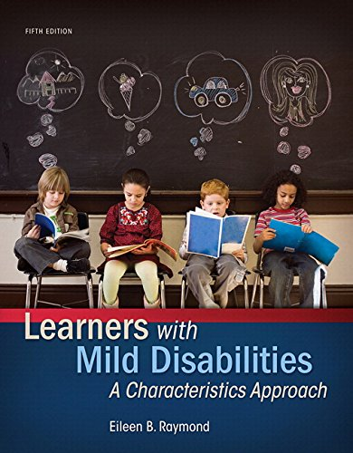 133827119 - Learners with Mild Disabilities: A Characteristics Approach, Enhanced Pearson eText with Loose-Leaf Version -- Access Card Package (5th Edition) (What's New in Special Education)