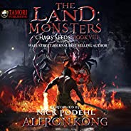The Land: Monsters: A LitRPG Saga (Chaos Seeds, Book 8)