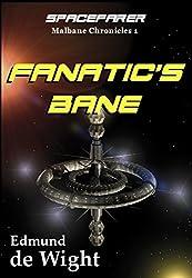 Spacefarer - Fanatic's Bane: Malbane Chronicles 1