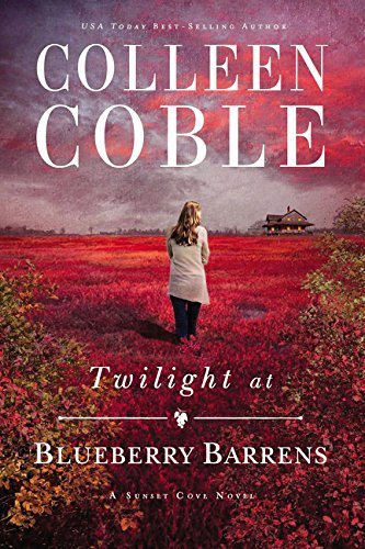 Edge Blueberry - Twilight at Blueberry Barrens (A Sunset Cove Novel)
