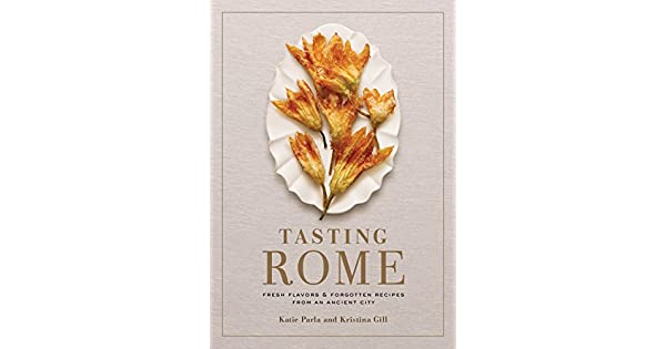 Amazon.com: Tasting Rome: Fresh Flavors and Forgotten ...