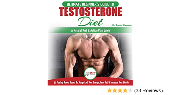 Amazon com: Testosterone Diet: The Ultimate Beginner's