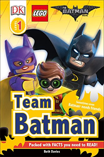 DK Readers L1: THE LEGO BATMAN MOVIE Team Batman: Sometimes Even...