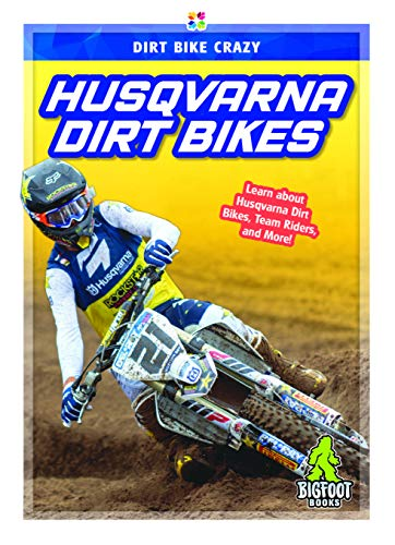 Husqvarna Dirt Bikes (Dirt Bike Crazy)
