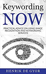 Keywording Now: Practical Advice on using Image Recognition and Keywording Services
