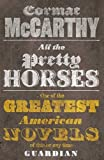 All the Pretty Horses (Border Trilogy 1)