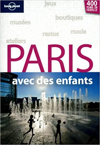 En ligne Paris avec des enfants pdf, epub ebook