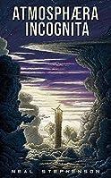 Atmosphæra Incognita by Neal Stephenson