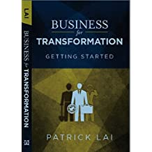 Business for Transformation - Getting Started