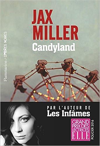 Candyland – Jax Miller (2017)