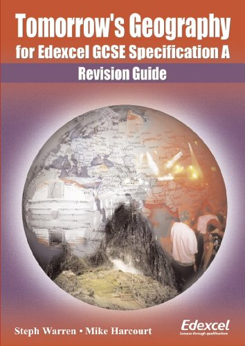 Tomorrow's Geography for Edexcel Gcse Specification a: Revision Guide