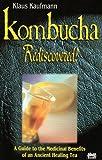 Kombucha Rediscovered!, Klaus Kaufmann, 0920470645