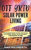 diy camper - Off Grid Solar Power Living: An Enhanced Guide To Move Your House, RV, Camper, Or Boat To Solar Power (TWO BOOKS IN ONE)