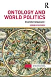 Ontology and World Politics: Void Universalism I (Interventions), Sergei Prozorov, 0415840244