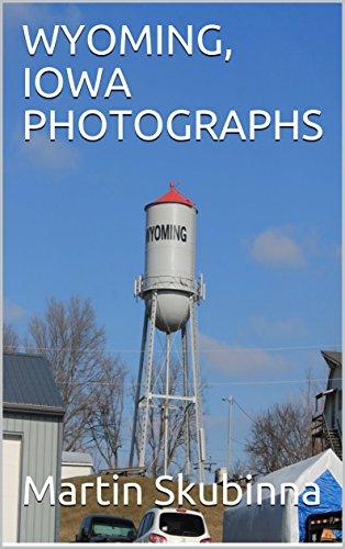 WYOMING, IOWA PHOTOGRAPHS
