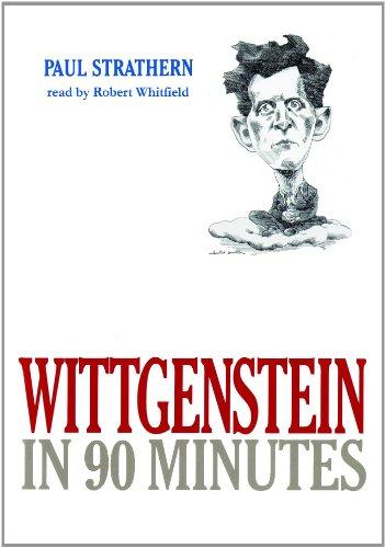 Wittgenstein in 90 Minutes (Philosophers in 90 Minutes (Audio))