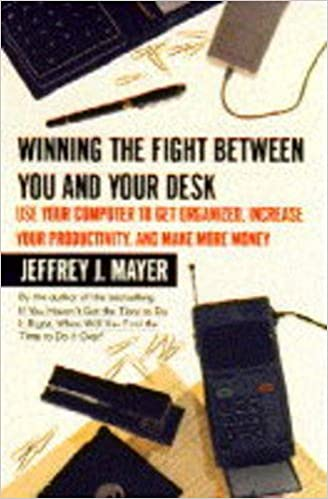 Book Winning the Fight Between You and Your Desk