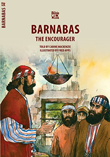 Barnabas: The Encourager (Bible Wise)