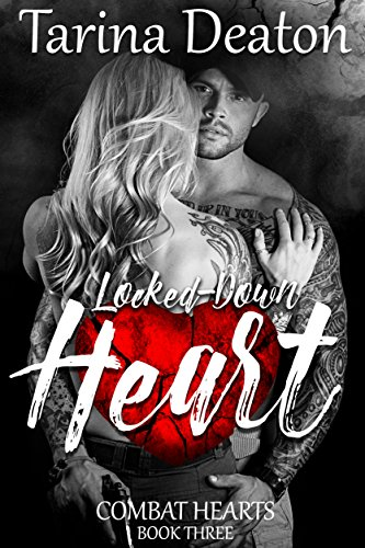 Locked Down Heart by Tarina Deaton