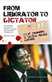From Liberator to Dictator, Auret, 086486731X